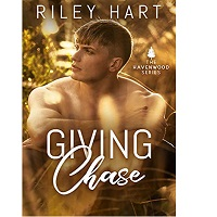 Giving Chase by Riley Hart
