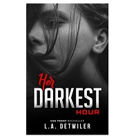 Her Darkest Hour by L.A. Detwiler