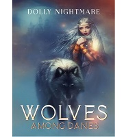 Wolves Among Danes by Dolly Nightmare