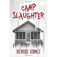 Camp Slaughter by Sergio Gomez