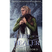 Curse of the Healer by Angela J. Ford