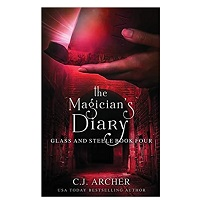 The Magician's Diary by C.J. Archer