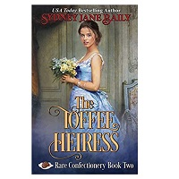 The Toffee Heiress by Sydney Jane Baily