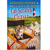 Cat Scratch Cleaver by Addison Moore