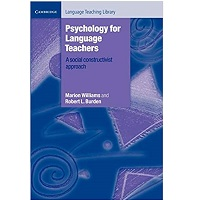 Psychology for Language Teachers by Marion Williams