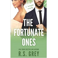 The fortunate ones by R. S grey