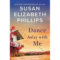 Dance Away with Me by Susan Elizabeth Phillips