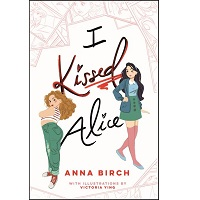 I Kissed Alice by Anna Birch