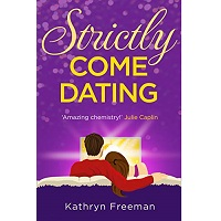 Strictly Come Dating by Kathryn Freeman