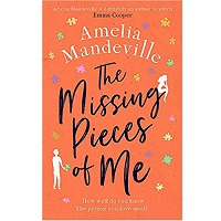 The Missing Pieces of Me by Amelia Mandeville
