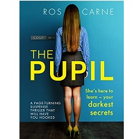 The Pupil by Ros Carne