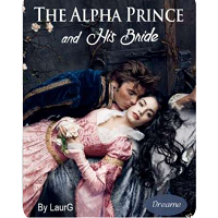 The Alpha Prince And His Bride by Laura G