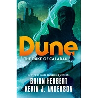 Dune The Duke of Caladan by Brian Herbert