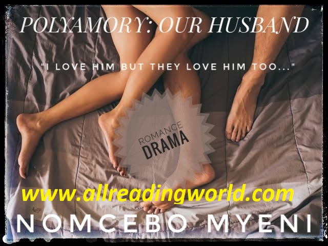 Polyamory: Our husband by Nomcebo Myeni