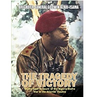 The Tragedy of Victory by Godwin Alabi-Isama