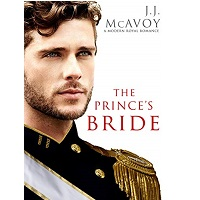 The Prince's Bride by J.J. McAvoy 1