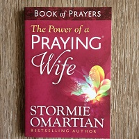 The Power of a Praying® Wife by Stormie Omartian