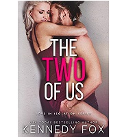 The Two of Us by Kennedy Fox