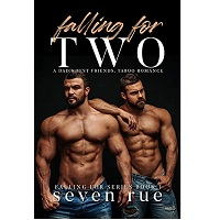 Falling for Two by Seven Rue