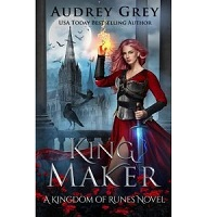 King Maker by Audrey Grey