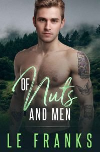 Of Nuts and Men by L.E. Franks