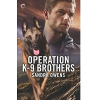 Operation K-9 Brothers by Sandra Owens