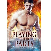 Playing Their Parts by Evangeline Anderson