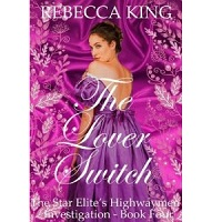 The Lover Switch by Rebecca King