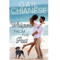 Whispers from the Past by Gail Chianese