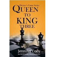 Queen to King Three by Jennifer Cody