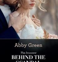 The Innocent Behind the Scandal by Abby Green