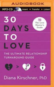 30 Days to Love by Diana R. Kirschner