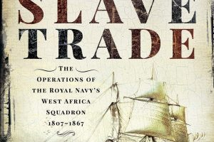 Britain's War Against the Slave Trade by Anthony Sullivan