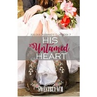 His Untamed Heart by Sweetblunch