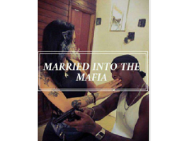Married Into The Mafia by CaribbeanBaby