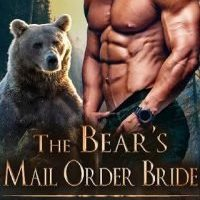 The Bear's Mail Order Bride by Ruby Knoxx