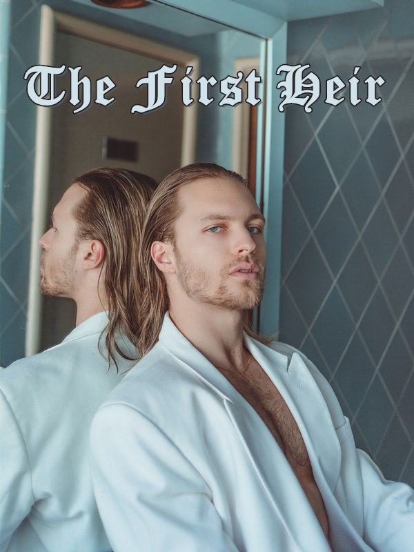 The First Heir By Master Yu Who Smokes