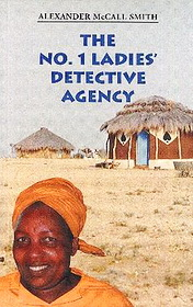 The No1 Ladies Detective Agency by Alexander Smith