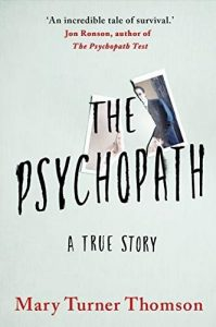 The Psychopath by Mary T. Thomson