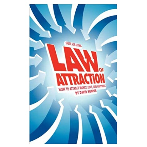 Law of Attraction by David R. Hooper