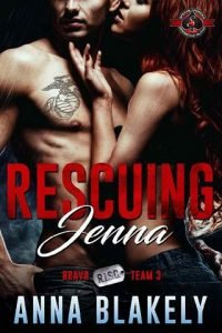 Rescuing Jenna by Anna Blakely