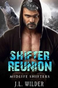 Shifter Reunion by J.L. Wilder