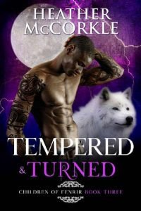 Tempered & Turned by Heather McCorkle