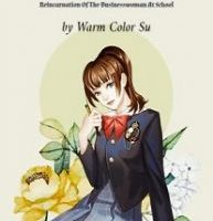 Reincarnation Of The Businesswoman At School by Warm Color Su