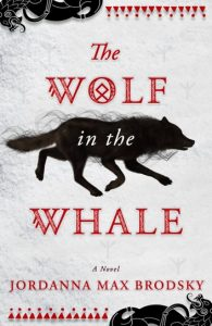 The Wolf in the Whale by Jordanna