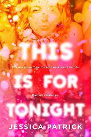 This is for tonight by Jessica Patrick