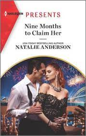 Nine Months To Claim Her Mills Boon Mod by Natalie Anderson
