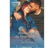 Reunited With her Heart Surgeonny Janice Lynn