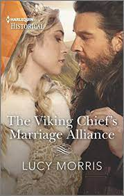 The Viking Chiefs Marriage Alliance by Lucy Morris
