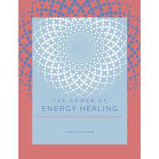 The Power of Energy Healing by Victor Archuleta